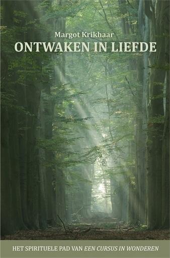 Margot Krikhaar - Ontwaken in liefde