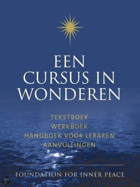 eBook Een cursus in wonderen Tekstboek, Werkboek, Handboek voor leraren en Aanvullingen