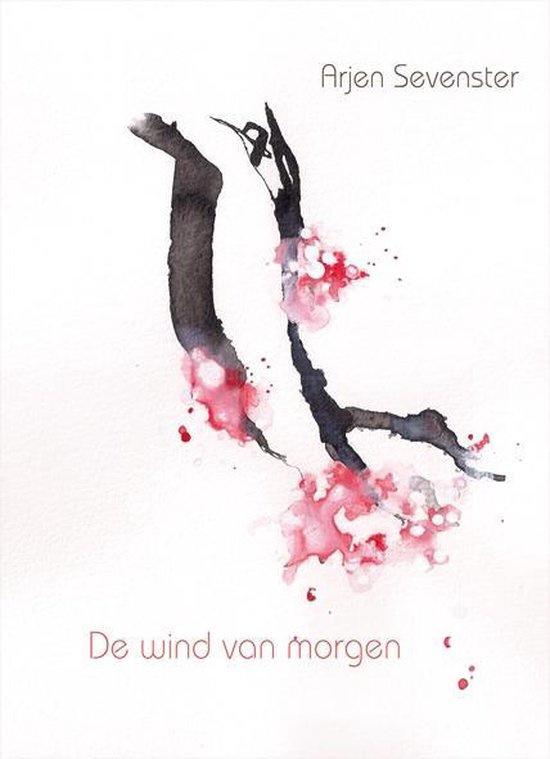 Arjen Sevenster - De wind van morgen