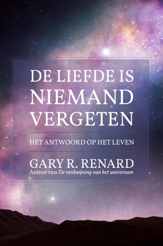 Gary R. Renard - De Liefde is niemand vergeten