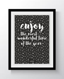 Enjoy the most wonderful time