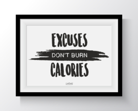 A6 - Excuses don't burn Calories