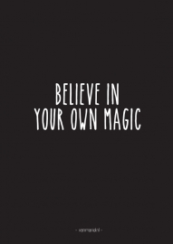 A6 | Believe in your own magic