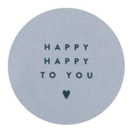Happy happy to you! | 50 mm (sage green)