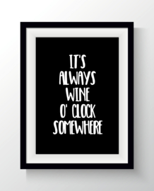 It's always wine o'clock somewhere