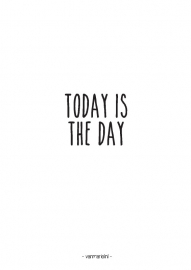 A6 | Today is the day