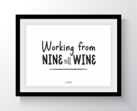 Working from nine till wine