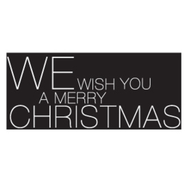 We wish you a merry christmas zwart