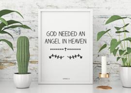 God needed an angel in heaven