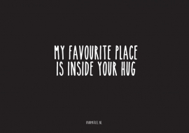 A6 | My favourite place is inside your hug