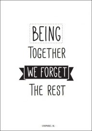 A6 | Being together we forget the rest