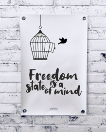 Tuinposter - Freedom is a state of mind