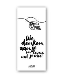 Kadolabel | We denken aan je en leven met je mee