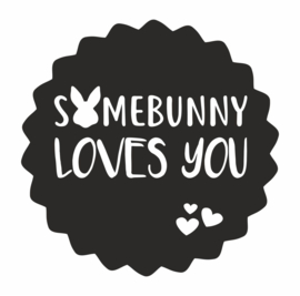 Sticker Somebunny loves you | 50 mm