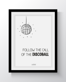Follow the call of the discoball