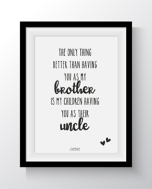 A5 - Better than having you as my brother