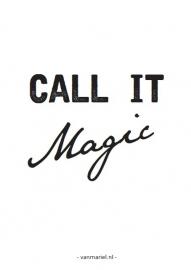 A6 | Call it magic