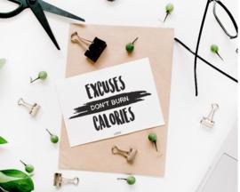 A6 - Excuses don't burn Calories