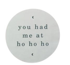 You had me at ho ho ho