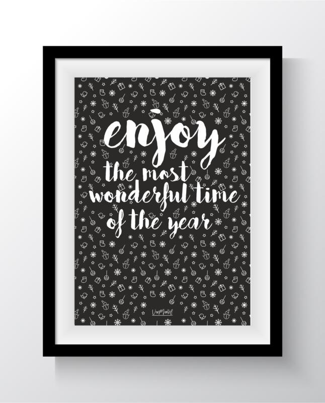 Enjoy the most wonderful time