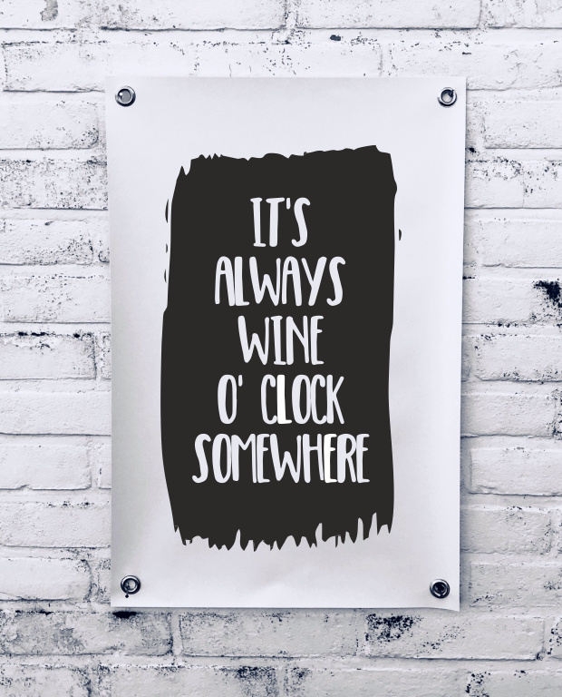 Tuinposter - It's always wine o'clock somewere