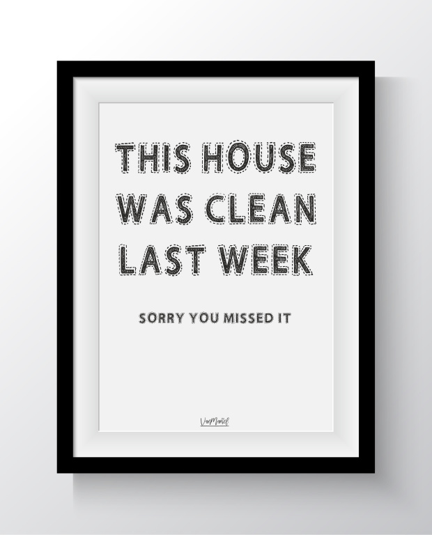 A5 - This house was clean