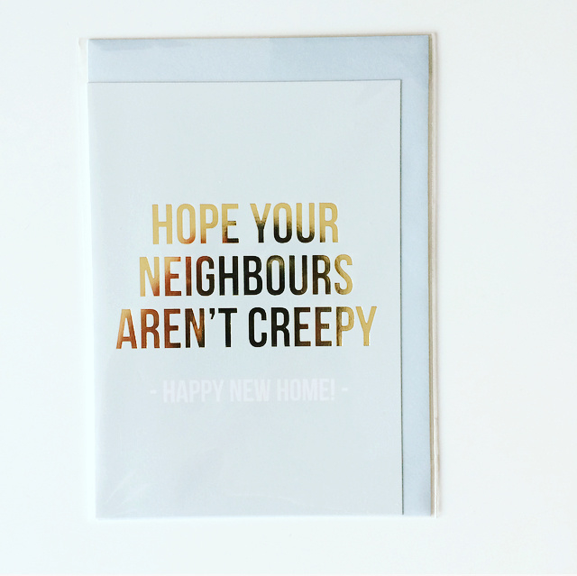 A6 | hope your neighbours aren't creepy