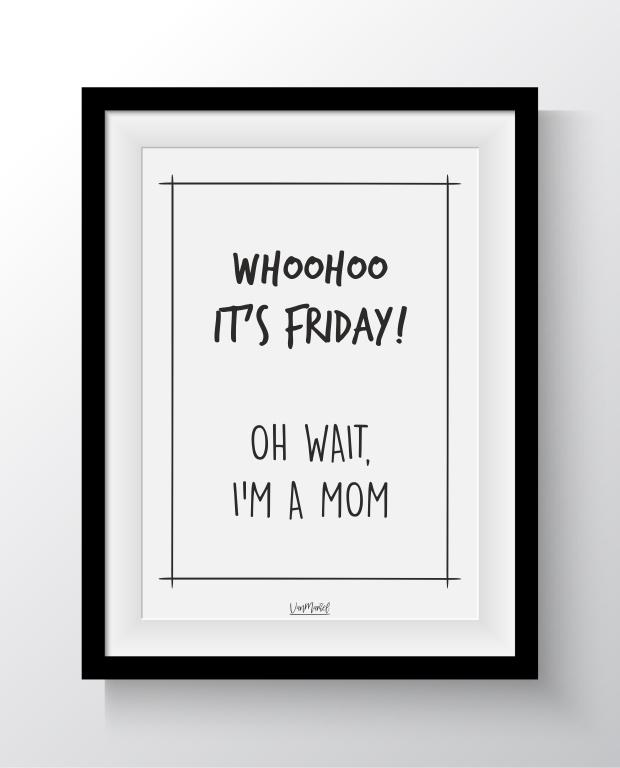 Whoohoo It's Friday