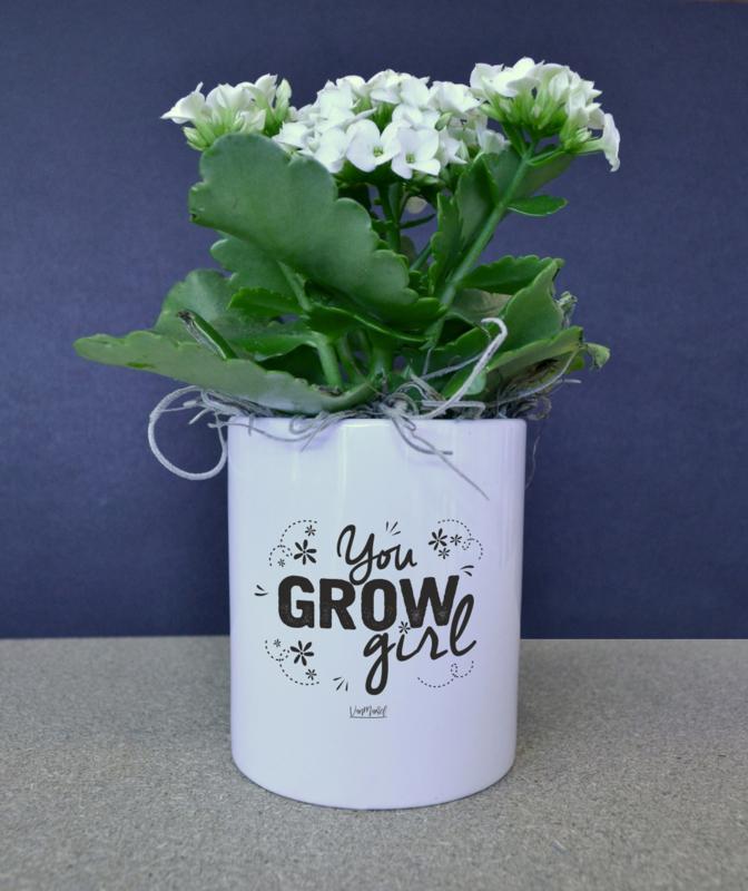 BLOEMPOTJE -  You grow girl