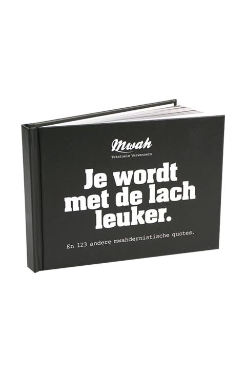 Mwah - Quoteboekje: Je wordt met de lach leuker
