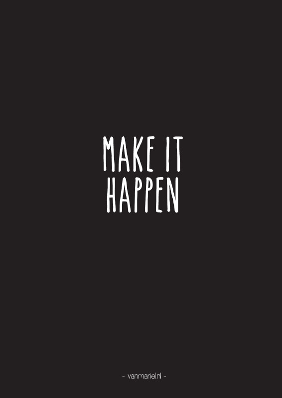 A6 | Make it happen