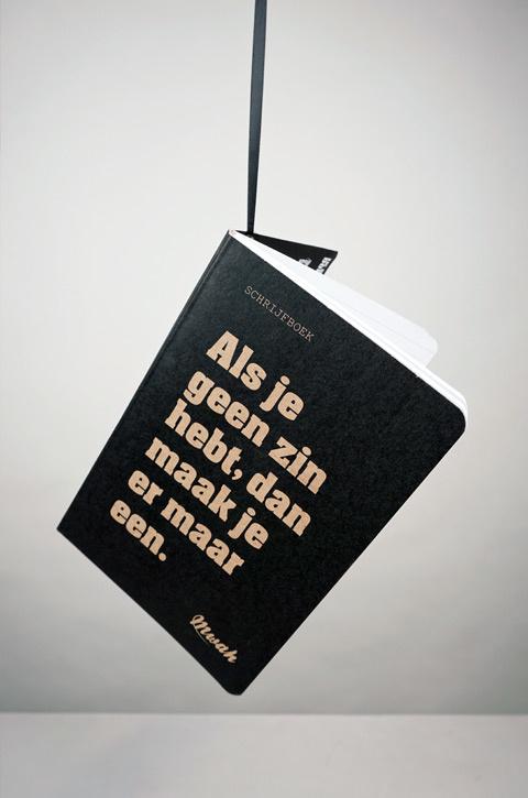 Mwah - Schrijfboek: Als je geen zin hebt, dan maak je er maar een.