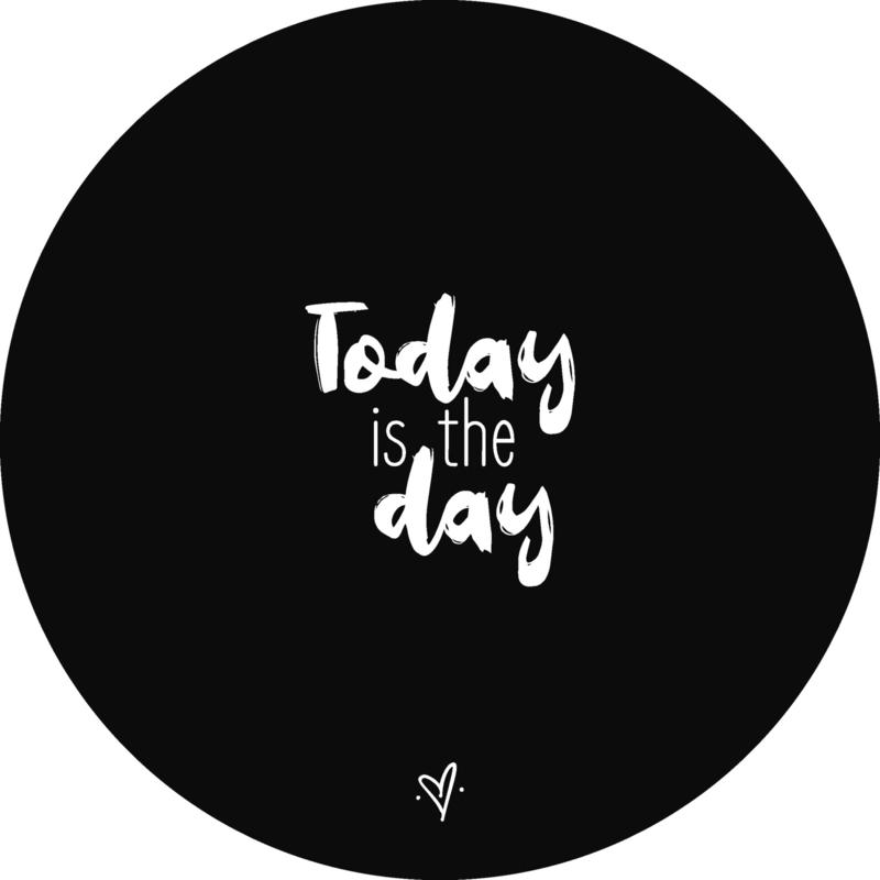 Wandcirkel - Today is the day (zwart)