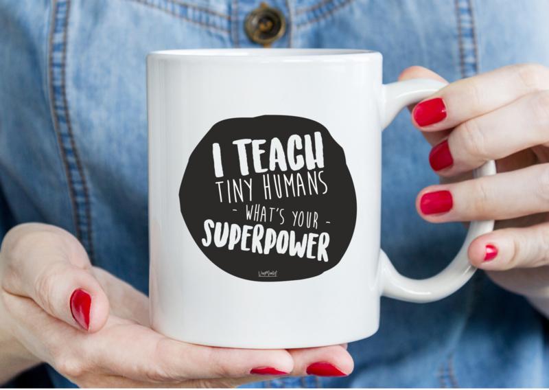 MOK - I teach tiny humans Superpower