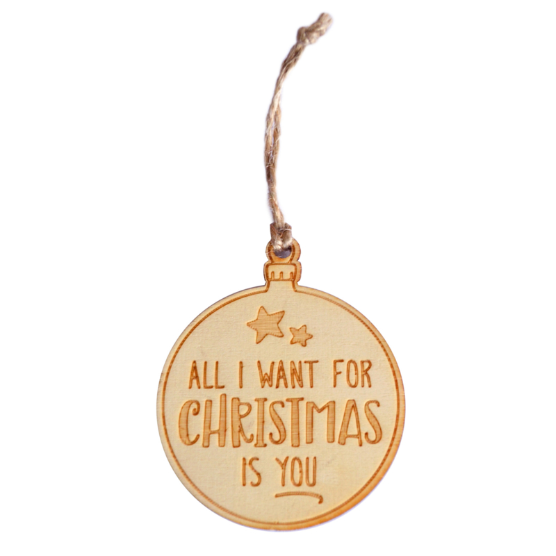 Houten kerstbal - all i want for christmas is you
