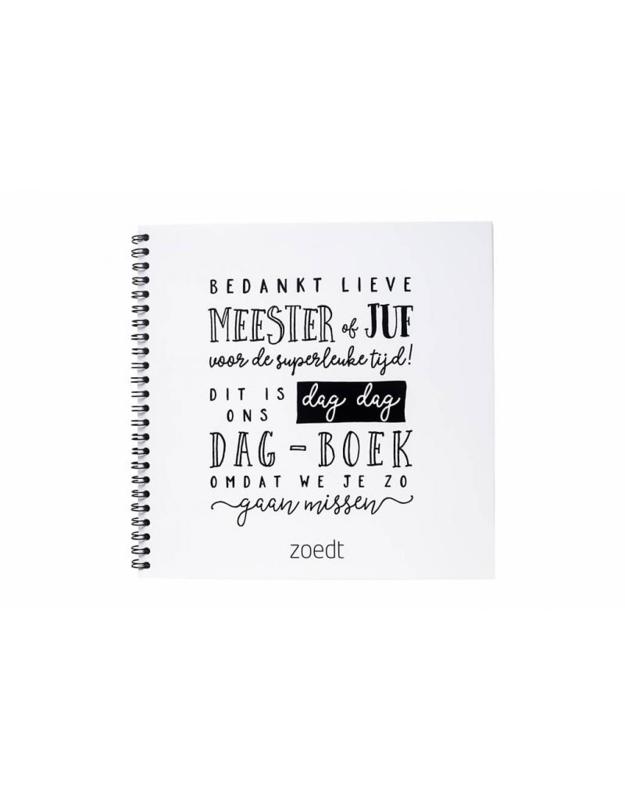 Zoedt - Afscheidsboek voor juffen en meesters