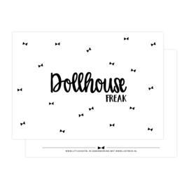 Posters & kaarten |Dollhouse freak