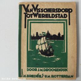 Van Visschersdorp tot Wereldstad