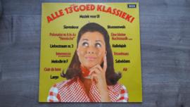 Vinyl lp: Alle 13 goed klassiek -  Muziek voor u! (deel 1)