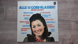 Vinyl lp: Alle 13 goed klassiek -  Muziek voor u! (deel 2)