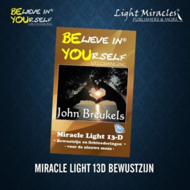 BE YOU: Miracle Light 13D - Paperback