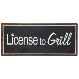Tekstbord License to grill