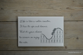 Tekstbord Life is like a rollercoaster (middel)