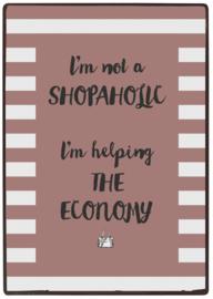 Tekstbord I'm not a shopaholic