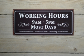 Tekstbord Working Hours