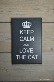 Tekstbord Keep calm and love the cat