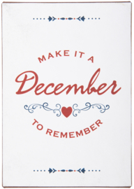 Tekstbord Make it a December to remember