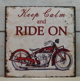 Tekstbord Keep calm and ride on