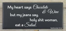 Tekstbord My heart says chocolate