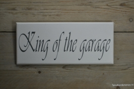 Tekstbord King of the garage